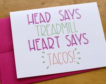 Treadmill or Tacos Card