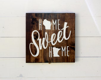 Choose Two States | Home Sweet Home State Sign | Best Friend | Gift for Her | Long Distance | Housewarming | Wedding Gift | Entryway