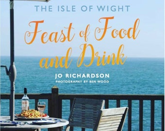 The Isle of Wight Feast of Food and Drink