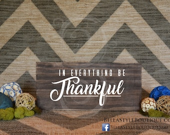 "Be Thankful 12"" Wood Sign"