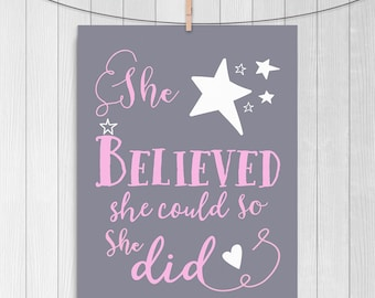 She Believed She Could So She Did Print, Baby Girl Nursery, She Believed Poster, Pastel Nursery, Nursery Print, Nursery Poster, Pink, Grey,