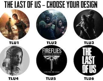 """The Last Of Us 2.25"""" Button Style Pins, Mirrors, Magnets, Bottle Openers & Keychains"""