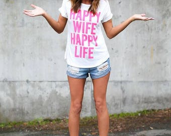 Happy Wife Happy Life ladies t-shirt