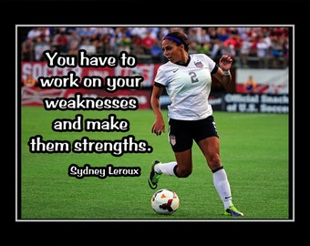 "Soccer Girl Inspirational Quote Wall Art, Motivation Poster, Daughter Gift, Women Champion Wall Decor, Star Sydney Leroux, 8x10"", 11x14"""
