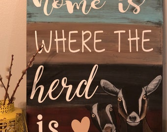 Where The Herd Is   Goat Sign   Wood Sign   Goat Home Decor
