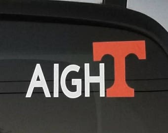 Aight Tennessee decal, football, Tennessee Volunteers