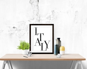 Italy Poster - Country Motivational Quote Print Inspirational Saying Typographic Minimalist Digital Printable Black & White Design Travel