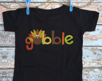 Thanksgiving Shirt - Baby Thanksgiving Outfit / Kids Gobble Shirt / Cute Toddler Turkey Tshirt / Women's Turkey Outfit / Baby Black Shirt