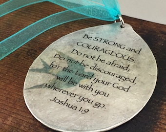Joshua 1:9 Be Strong and Courageous Spoon Bookmark with Ribbon Accents, Gift of Hope, Unique Gift, Recycled Art, Christian Scripture Gift