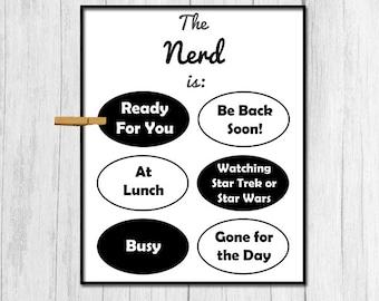 Nerd Gift for Nerd Downloadable Art Funny Gift for Boyfriend Digital Download Door Sign Gift for Geek Gift Printable Art Office Decor Art