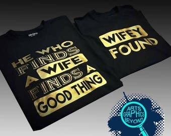 He who Finds a wife Finds a Good thing wife Found