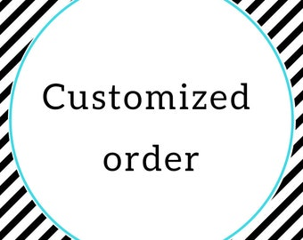 Customized Order