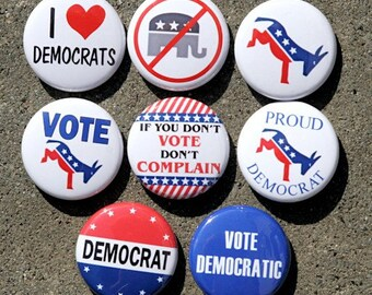 Democrat Set of 8 Buttons Pinbacks Badges 1 inch