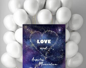 Science Geek Valentine Poster, Printable Blue Galaxy nerd art, Digital Celestial Classroom decor, heart shaped stars love angular momentum