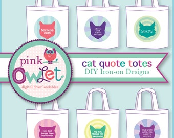 Cat Quote Totes DIY Project