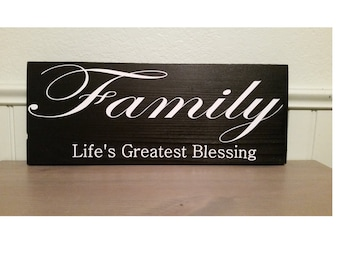 Family- Life's Greatest Blessing wood sign