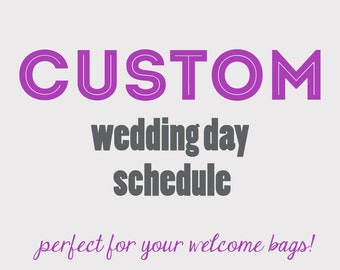 Wedding Day Schedule // One of a kind design // Customized Wedding Itinerary Card // BONUS Wedding Welcome note!