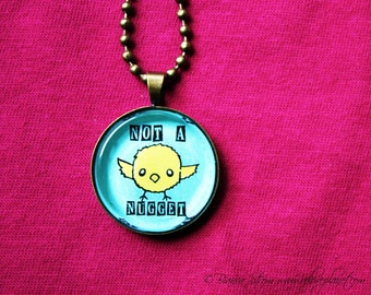 """Not A Nugget 1"""" Pendant Necklace - or 2 for 20 - Vegan Chick - ReLove Plan.et"""