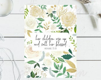 Printable, Proverbs 31, Mom, Mother's Day, Floral, Love, Gift, Download, digital, instant, scripture, bible verse, 5x7, christian art