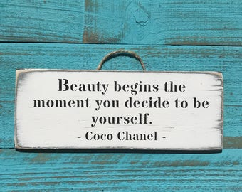 Beauty Begins The Moment Coco Chanel Quote Inspirational Sign Motivational Teenage Girl Gift For Her Daughter Gift sign coco chanel decor