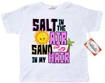 Salt in the Air Sand in my Hair Toddler T-Shirt by Inktastic