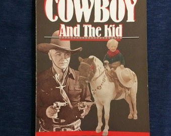 1988 Cowboy and the Kid Western Movies Heroes Outlaws Book John Wayne Roy Rogers Gene Autry