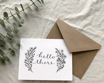 Hello There Greeting Cards - Hand Illustrated Design - Eco Friendly Greeting Cards - Gift for Her - floral - Envelopes included