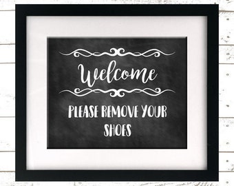 Welcome Sign - Please Remove Your Shoes Print - Remove Shoes Sign - Printable - INSTANT DOWNLOAD - Shoes Off - Take Off Shoes - Lose Shoes