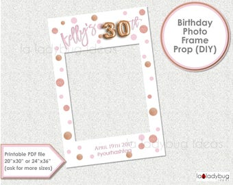 Birthday photo frame prop. 30th birthday photo prop. DIY PDF Printable file. Rose Gold foil balloon birthday frame prop for selfie station.