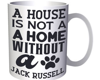 A house is not a Jack Russell 11oz Mug v942
