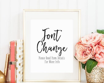Custom Font Change on Digital Print, Custom Print Font, Personalized Font, Customization Font Add On, Made to Order
