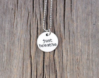 Just breathe inspirational hand stamped necklace