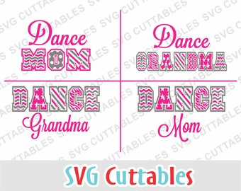 Dance svg, dance mom svg, dxf, eps, Dance Grandma, dance cut file, Silhouette file, Cricut cut file, digital download