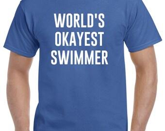 Swimmer Shirt-World's Okayest Swimmer Gift Swimming
