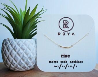 "Morse Code Necklace- ""rise"""
