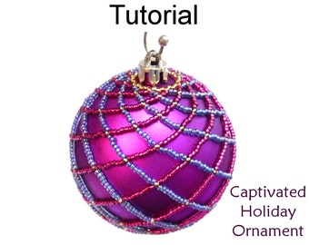 Beading Tutorial Pattern - Holiday Christmas Ornament - Netting Stitch - Simple Bead Patterns - Captivated Ornament #2920