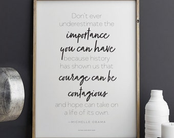 Michelle Obama quote Courage Can Be Contagious Printable Art 8.5 x 11