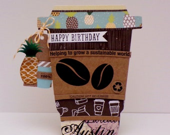 Happy Birthday Coffee  Shaped Card!...Coffee Themed Birthday...Austin Texas...Top Dog Die...Coffee sleeve...Stampin'Up!..shop sequins!