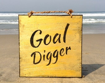 Goal Digger Wood Sign / Motivational Sign  / Bohemian Wall Decor / Gold Decor / Gold Wall Art / Wall Decor / Graduation Gift - Gold