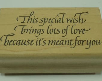 This Special Wish Brings Lots Of Love Because It's Meant For You Wood Mounted Rubber Stamp By Rubberstilzken