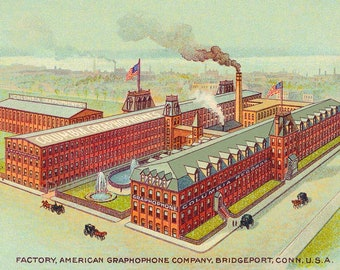 Reproduced Post Card of the American Graphophone Factory Bridgeport, Connecticut. Columbia Graphophone