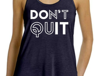 Don't Quit, Do It! -