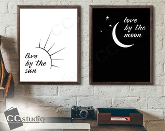 Live By The Sun Love By The Moon, Set of 2, Sun and Moon Art, Black and White Art, Two Print Set, Minimalist Art,Bedroom Wall Art,Home Decor