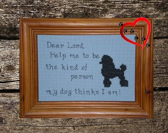 Dear Lord... My Dog - counted cross stitch chart - downloadable chart