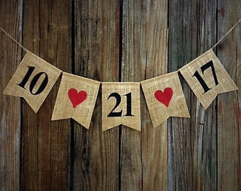 Burlap Date Banner, Burlap Wedding Banner, Save the Date, Photo Prop, Wedding Bunting, Personalized Date Banner, Anniversary Banner