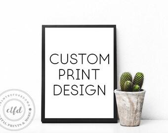 Custom Quotes, Personalized Quote, Custom Wall Art, Custom Poster, Personalized Wall Art, Custom Quote Print, Custom Printable
