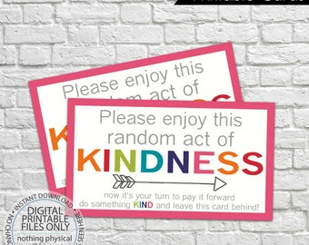 Printable Random Act of Kindness Cards, RAOK, Pay It Forward, DIY Printable, Calling Cards, RAOK tags, Enjoy this random act of kindness
