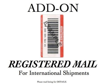REGISTERED MAIL Add - On -INTERNATIONAL mail only