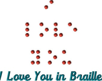 I love you In Braille,  braille font, Any message in Braille, seeing impared gifts, Embroidery in Braille, gifts for the blind