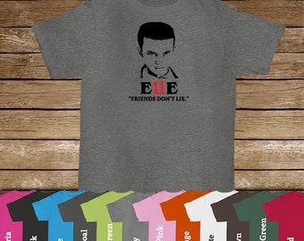 Stranger Things  Eleven Tshirt/Stranger Things/Demogorgon/Friends Don't Lie/Stranger Things Fans/Eleven/ Elle/ E11E/Upside Down